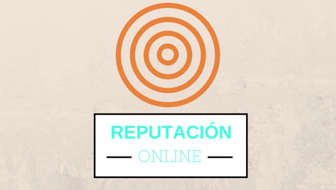 8 pasos para gestionar tu reputación online